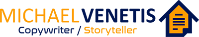 Michael Venetis Copywriter / Storyteller Logo